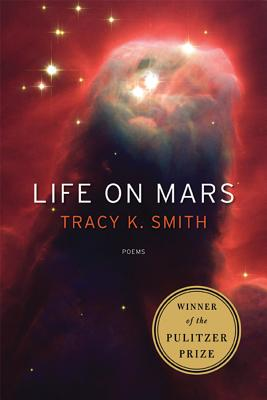 Life on Mars By Smith, Tracy K.