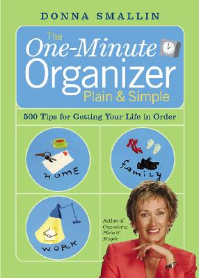 The One-Minute Organizer Plain & Simple By Smallin, Donna